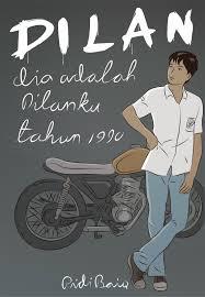 Resensi Novel Dilan Belajar Menulis Indonesia