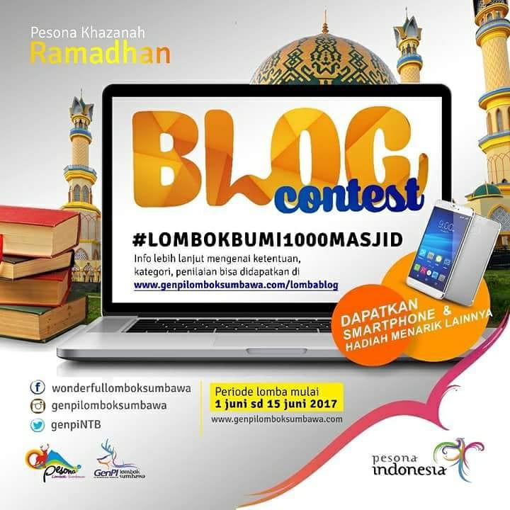Lomba Nulis Blog Pesona Ramadan di Lombok Sumbawa genpilomboksumbawa.com